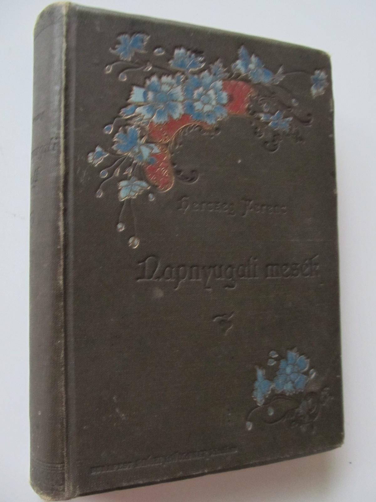 Napnyugati Mesek - Herzeg Ferenc | Detalii carte