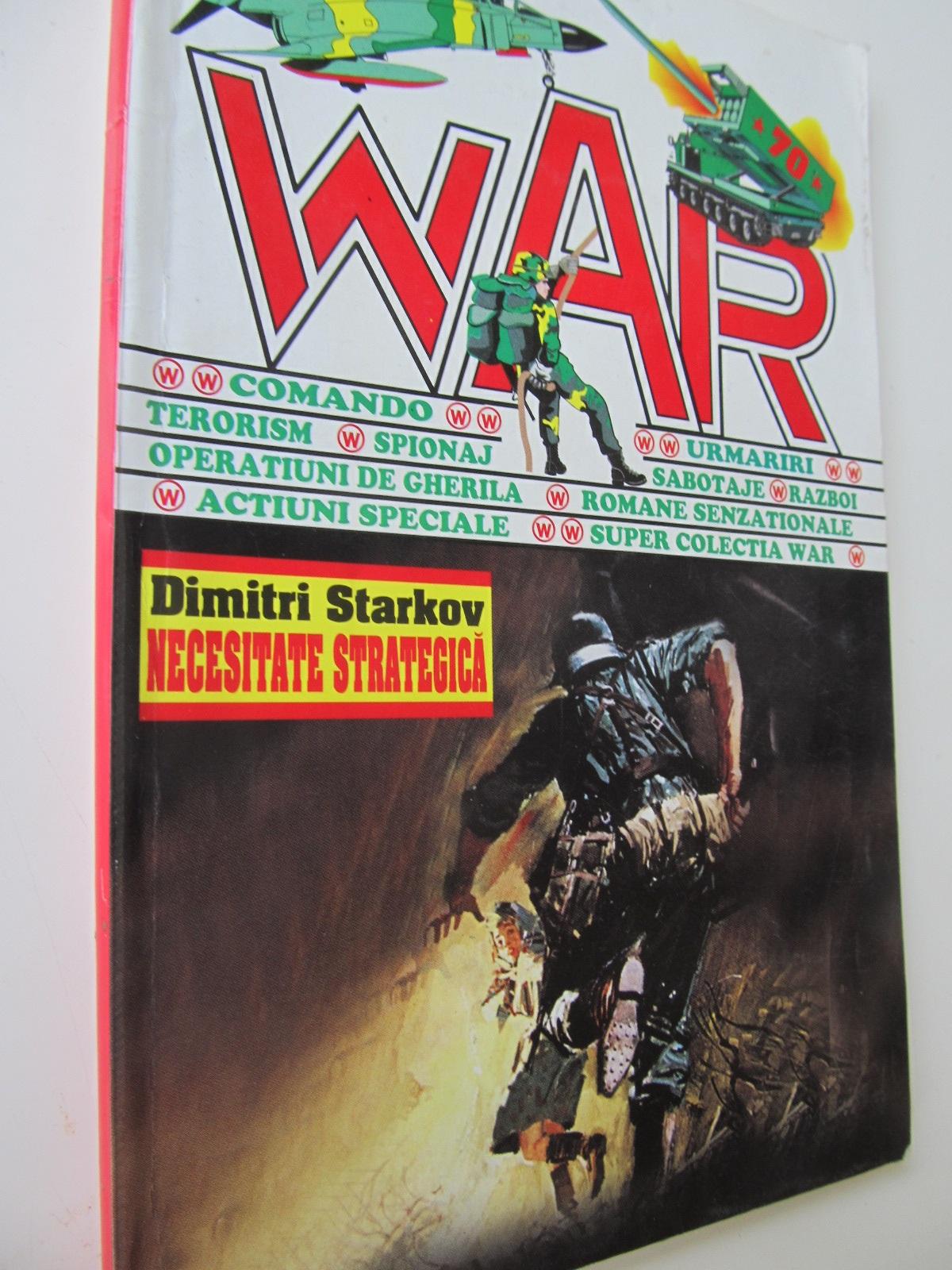 Necesitate strategica - Dimitri Starkov | Detalii carte