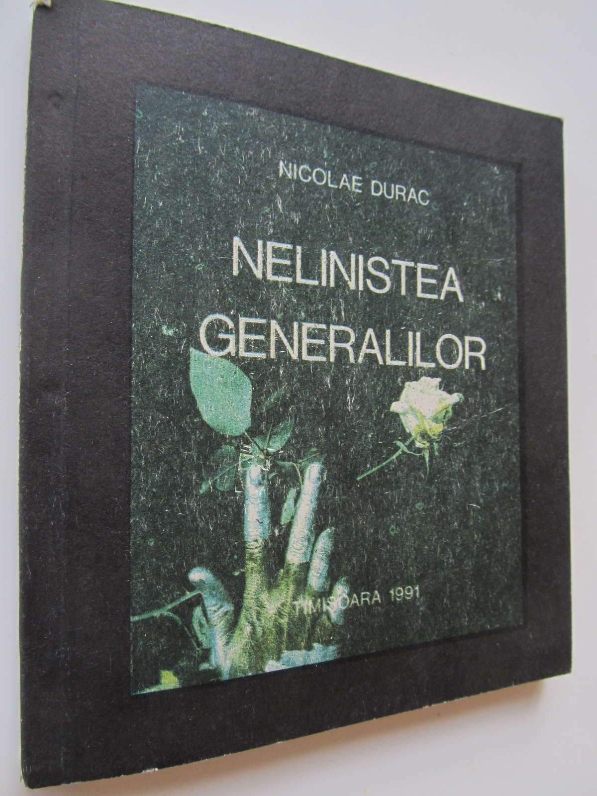 Nelinistea generalilor - Nicolae Durac | Detalii carte