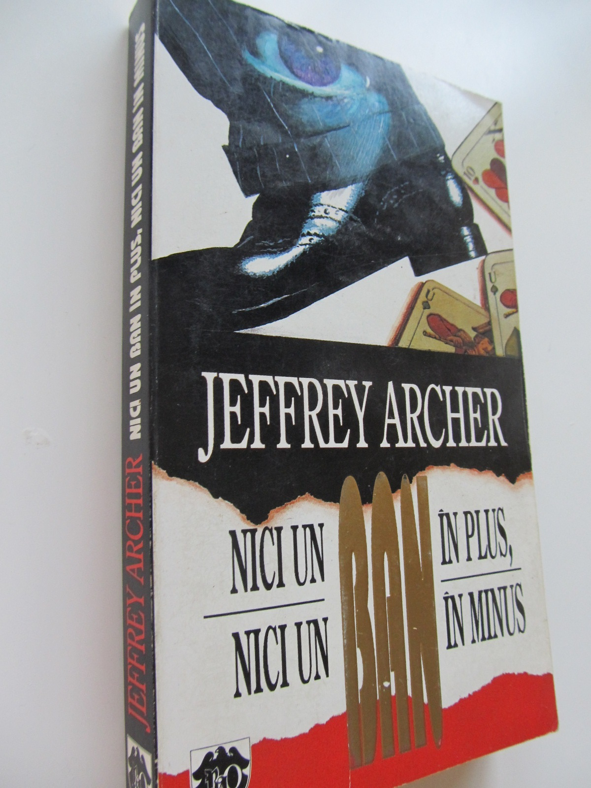 Carte Nici un ban in plus nici un ban in minus - Jeffrey Archer