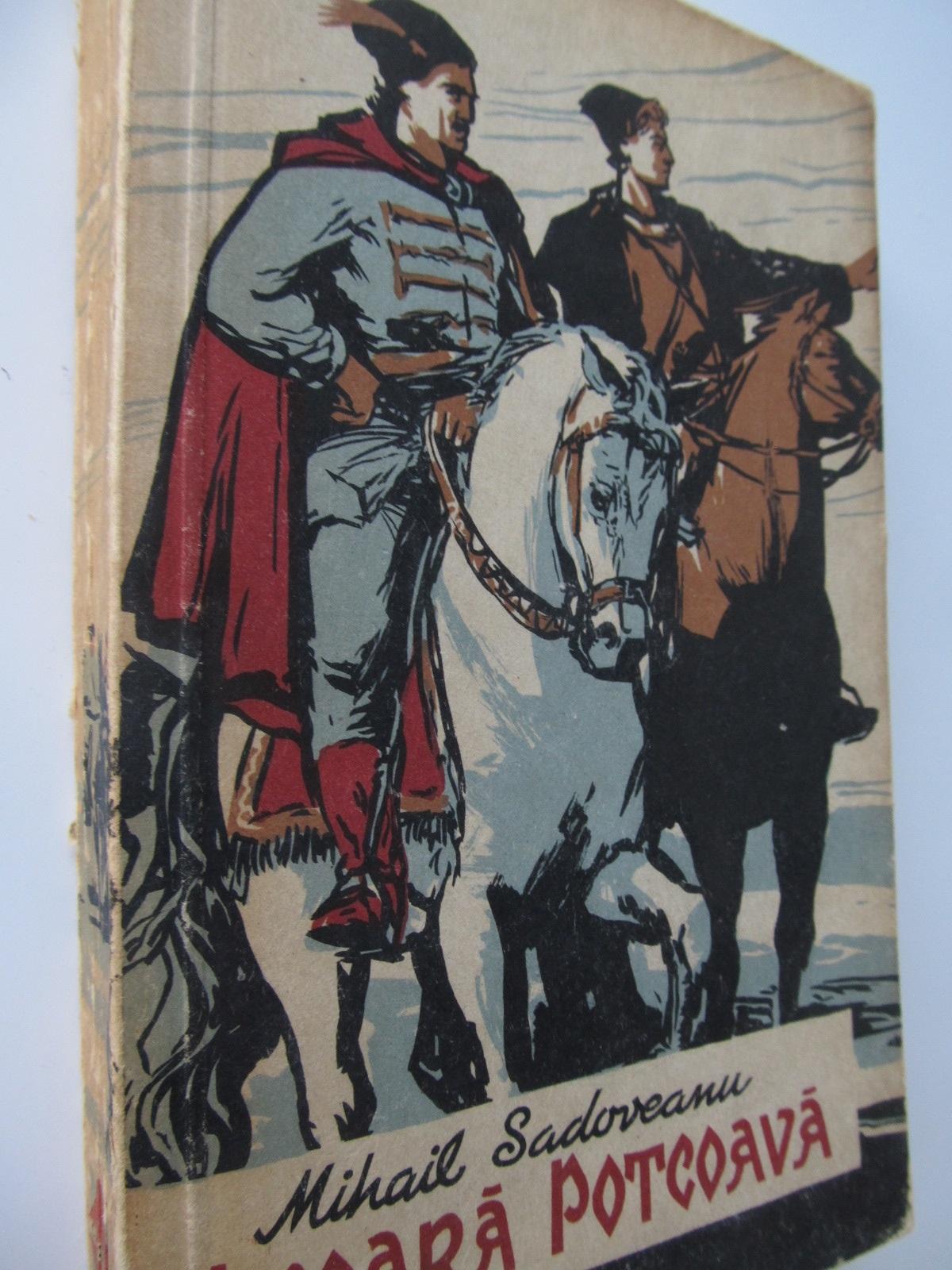 Nicoara Potcoava - Mihail Sadoveanu | Detalii carte