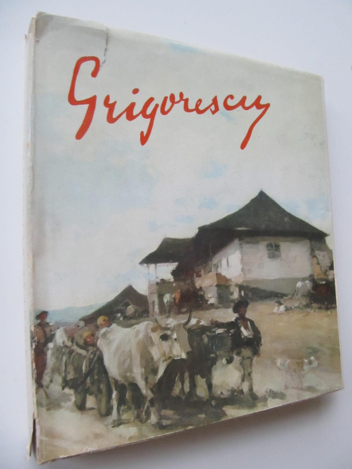Nicolae Grigorescu , 1963 - George Oprescu | Detalii carte