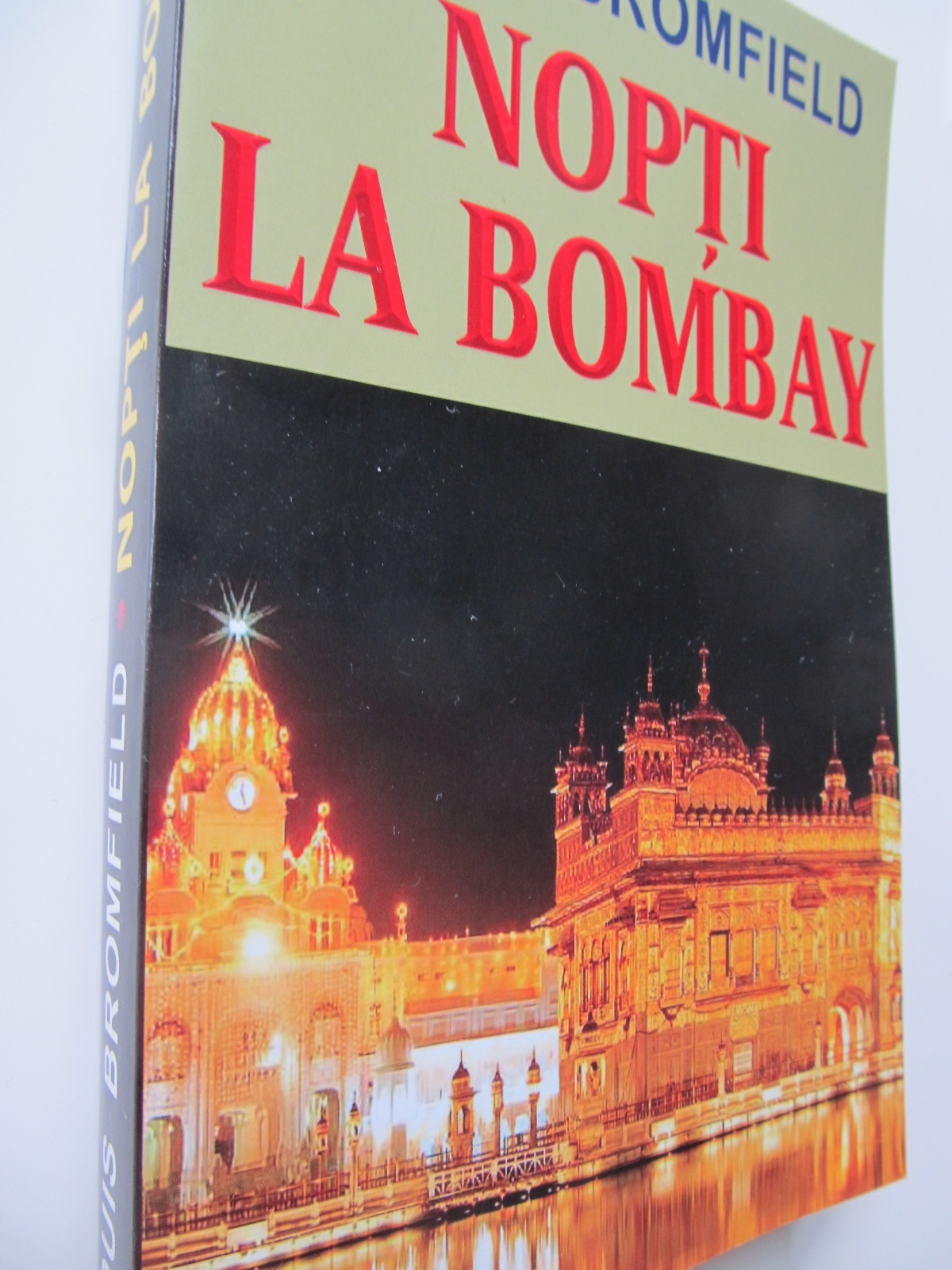 Nopti la Bombay - Louis Bromfield | Detalii carte