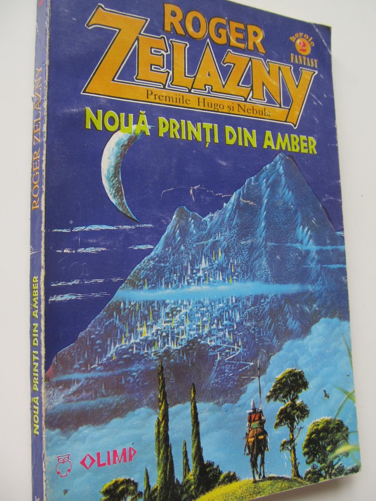 Carte Noua printi din Amber - Roger Zelazny