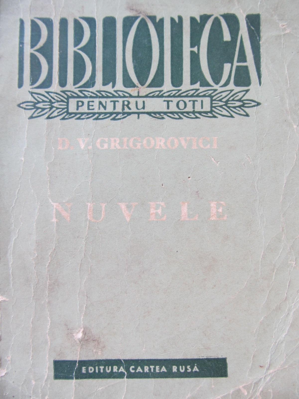 Nuvele - D. V. Grigorovici | Detalii carte