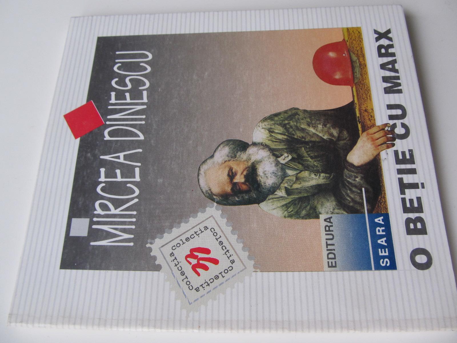 O betie cu Marx - Mircea Dinescu | Detalii carte
