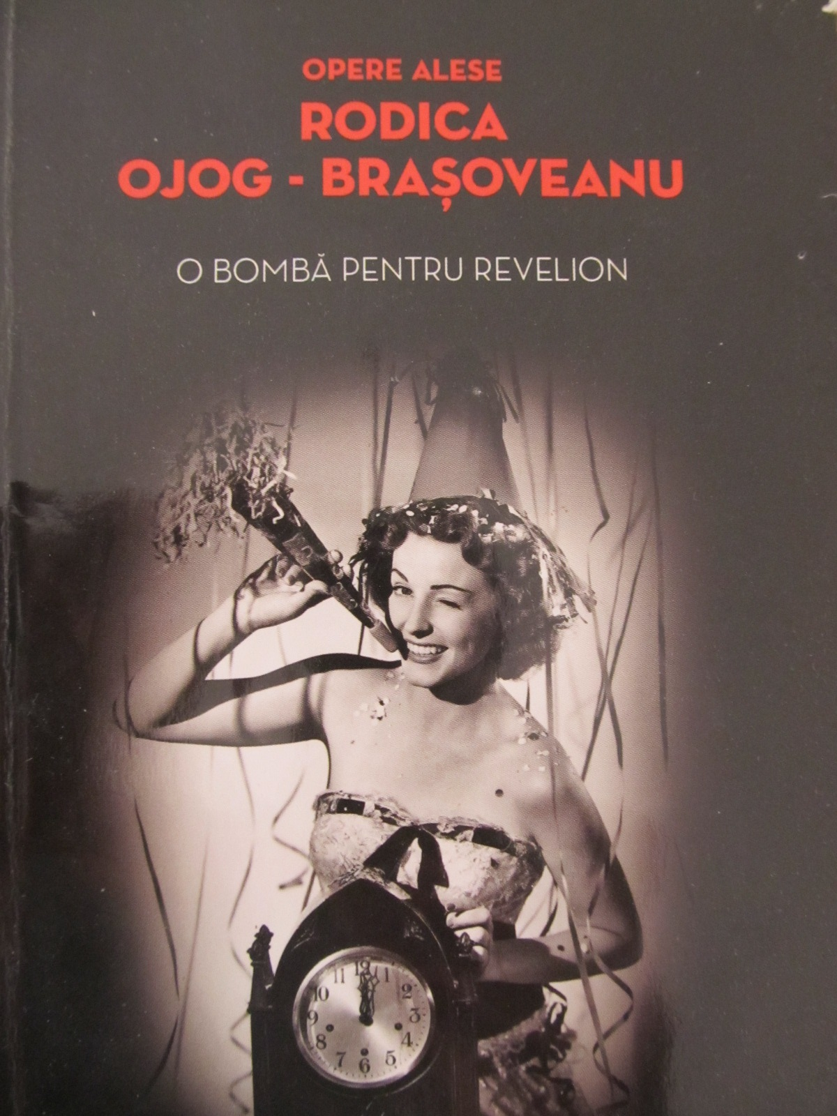 O bomba pentru revelion - Rodica Ojog Brasoveanu | Detalii carte
