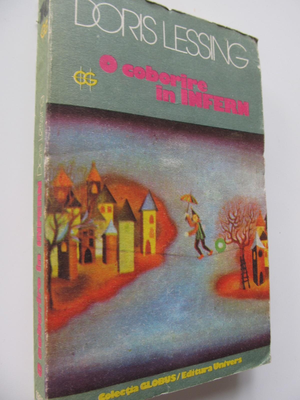 O coborare in infern - Doris Lessing | Detalii carte
