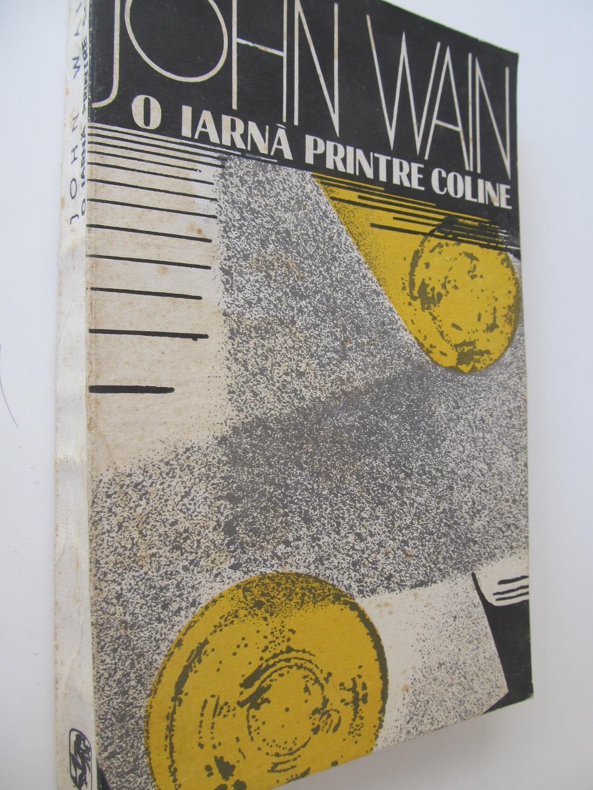 O iarna printre coline - John Wain | Detalii carte