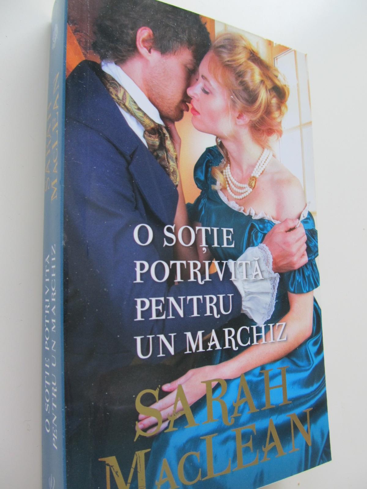 O sotie potrivita pentru un marchiz - Sarah MacLean | Detalii carte