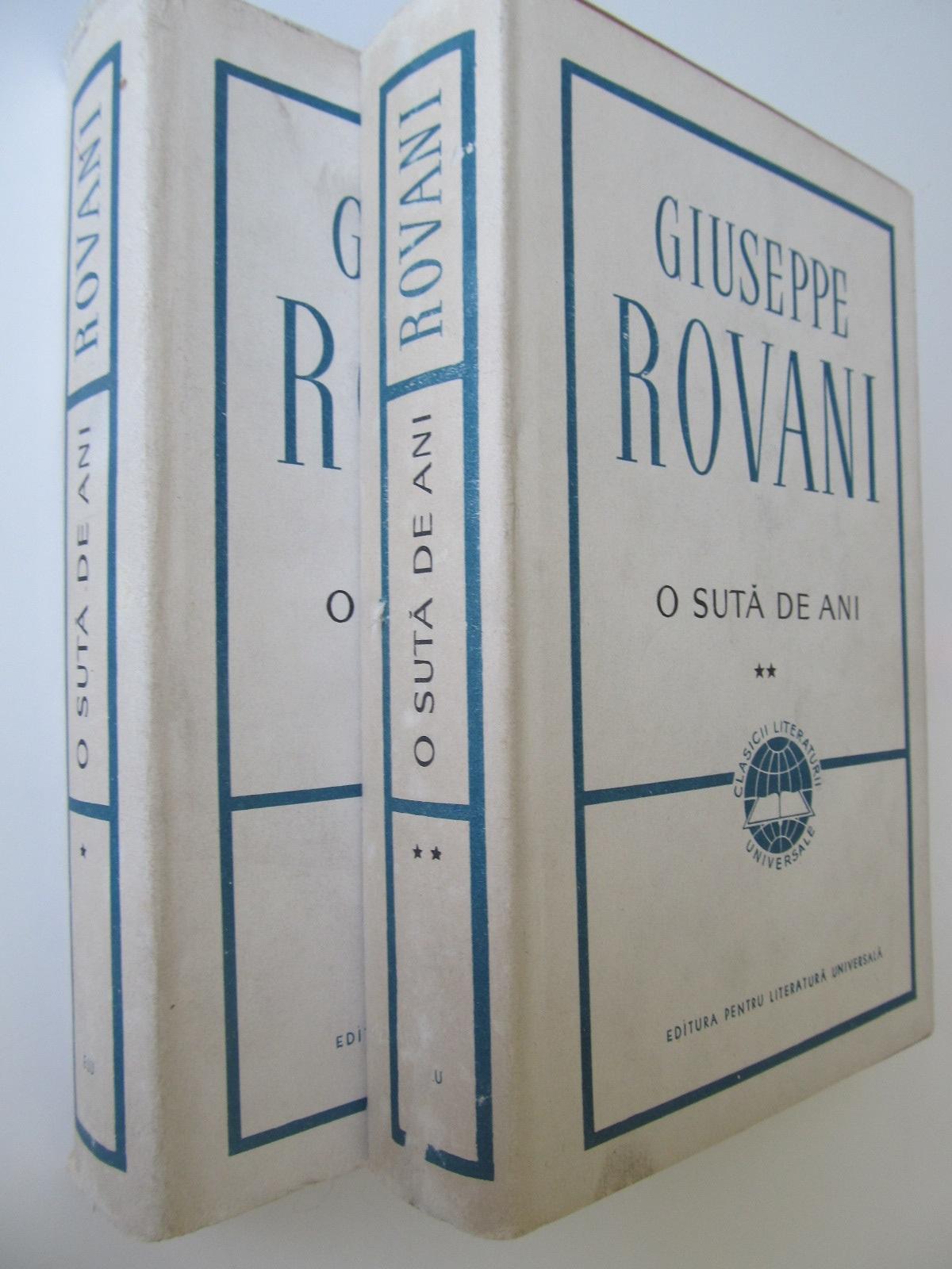O suta de ani (2 vol.) - cartonat cu supracoperta - Giuseppe Rovani | Detalii carte