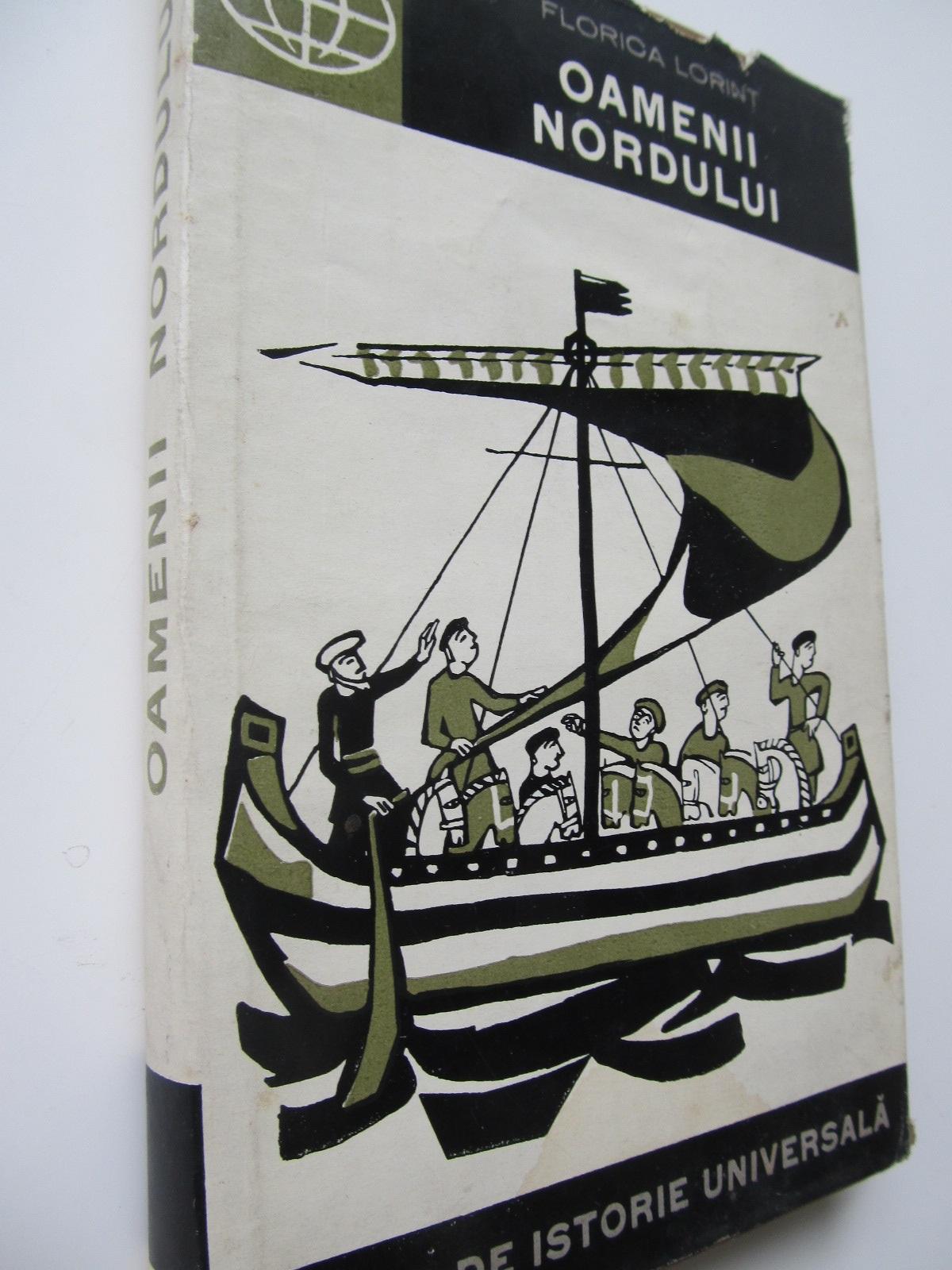 Carte Oamenii Nordului - Florica Lorint