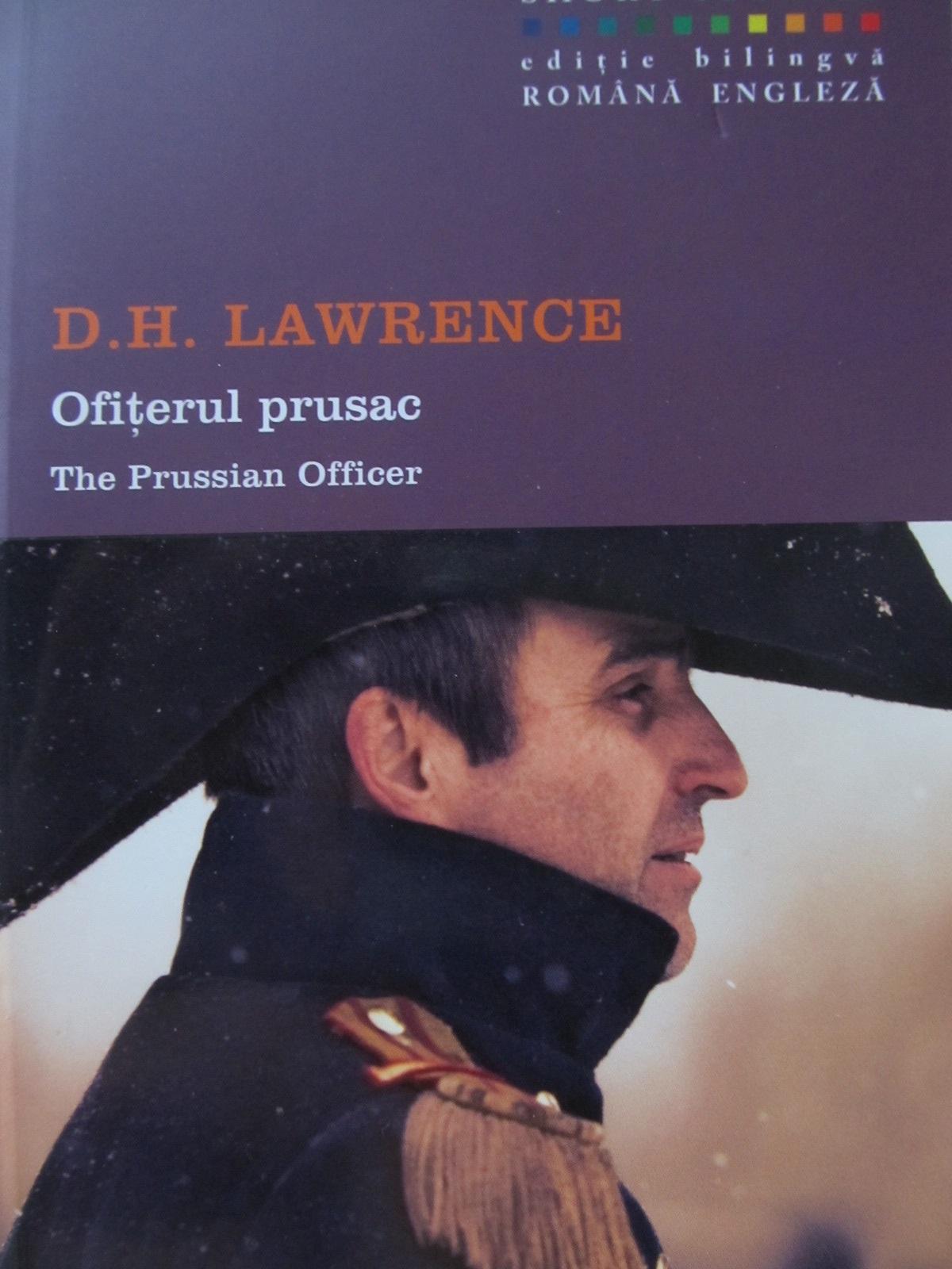 Ofiterul prusac - The Prussian Officer (bilingv) - D. H. Lawrence | Detalii carte