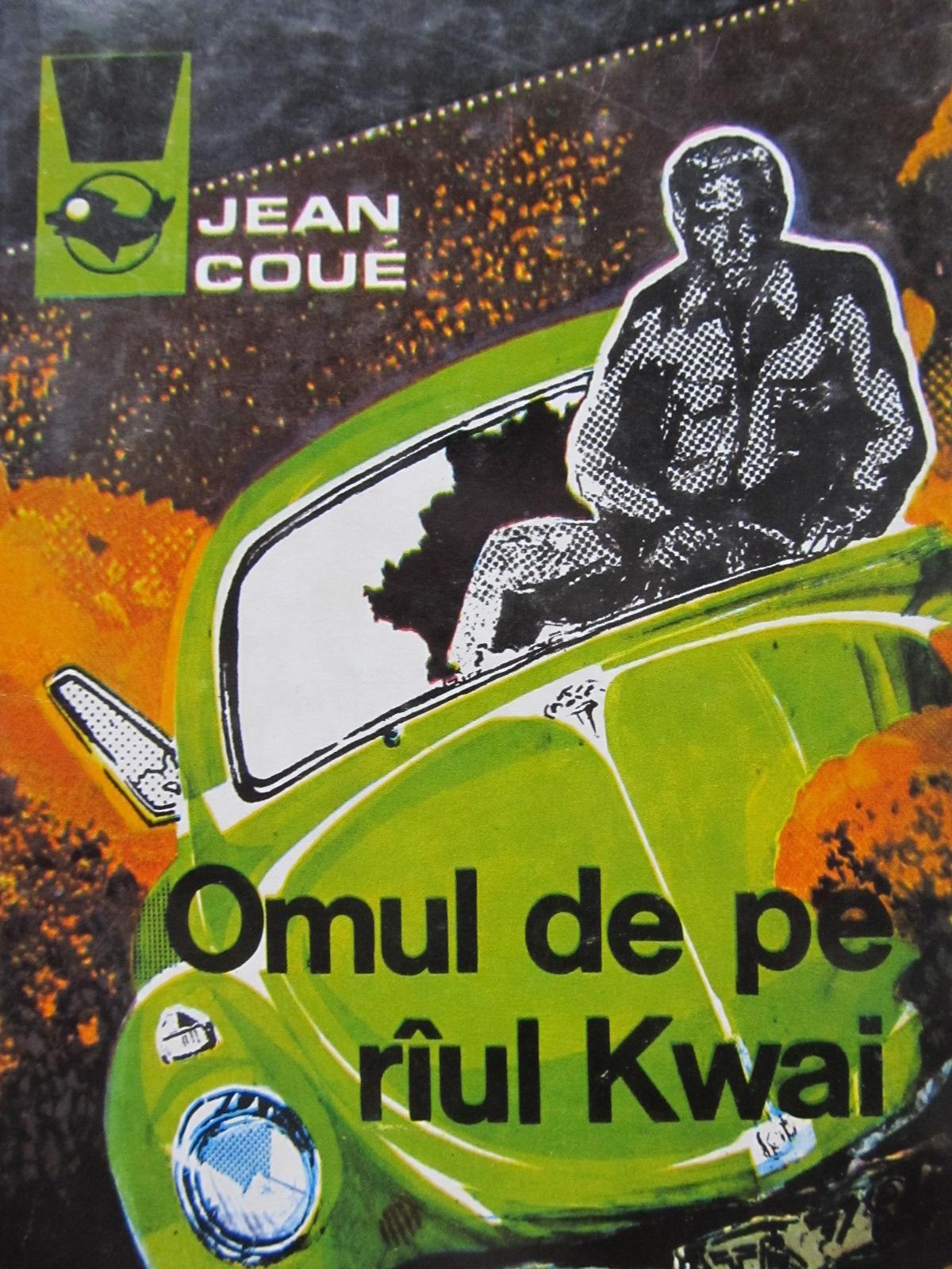 Omul de pe Kwai - Jean Coue | Detalii carte