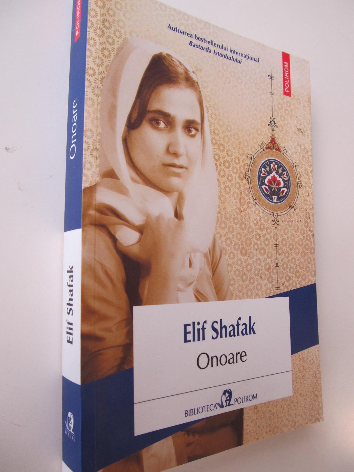 Onoare - Elif Shafak | Detalii carte