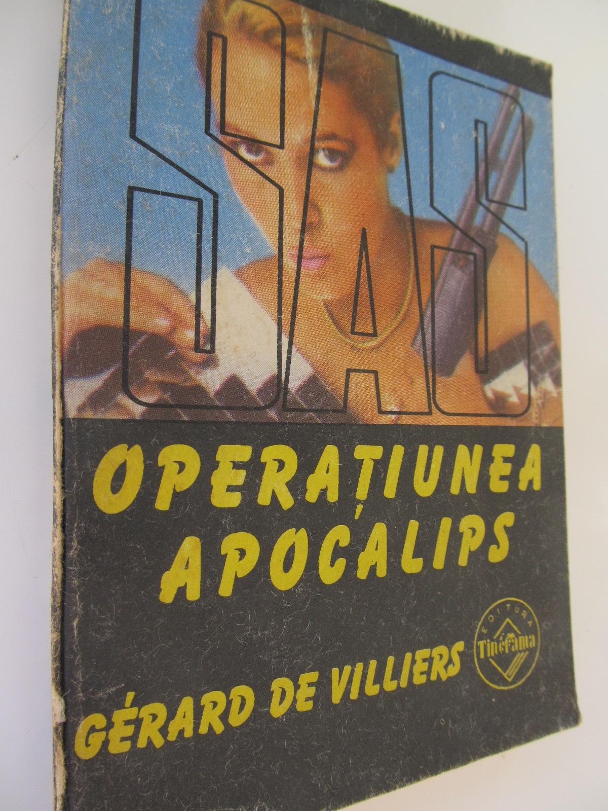 Carte Operatiunea Apocalips - Gerard de Villiers