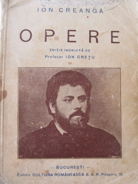 Carte Opere , 1939 (Editia Ion Cretu) , Nr 199 din 3000 , cu semnatura editorului - Ion Creanga
