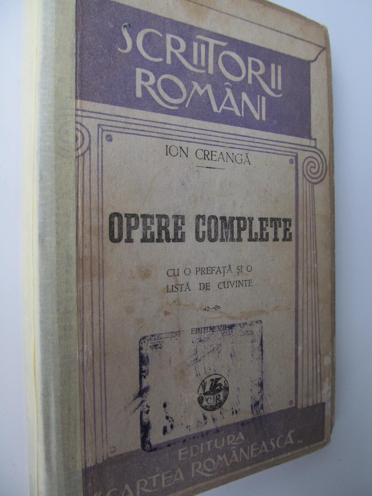 Opere complete (editie interbelica) - Ion Creanga   Detalii carte