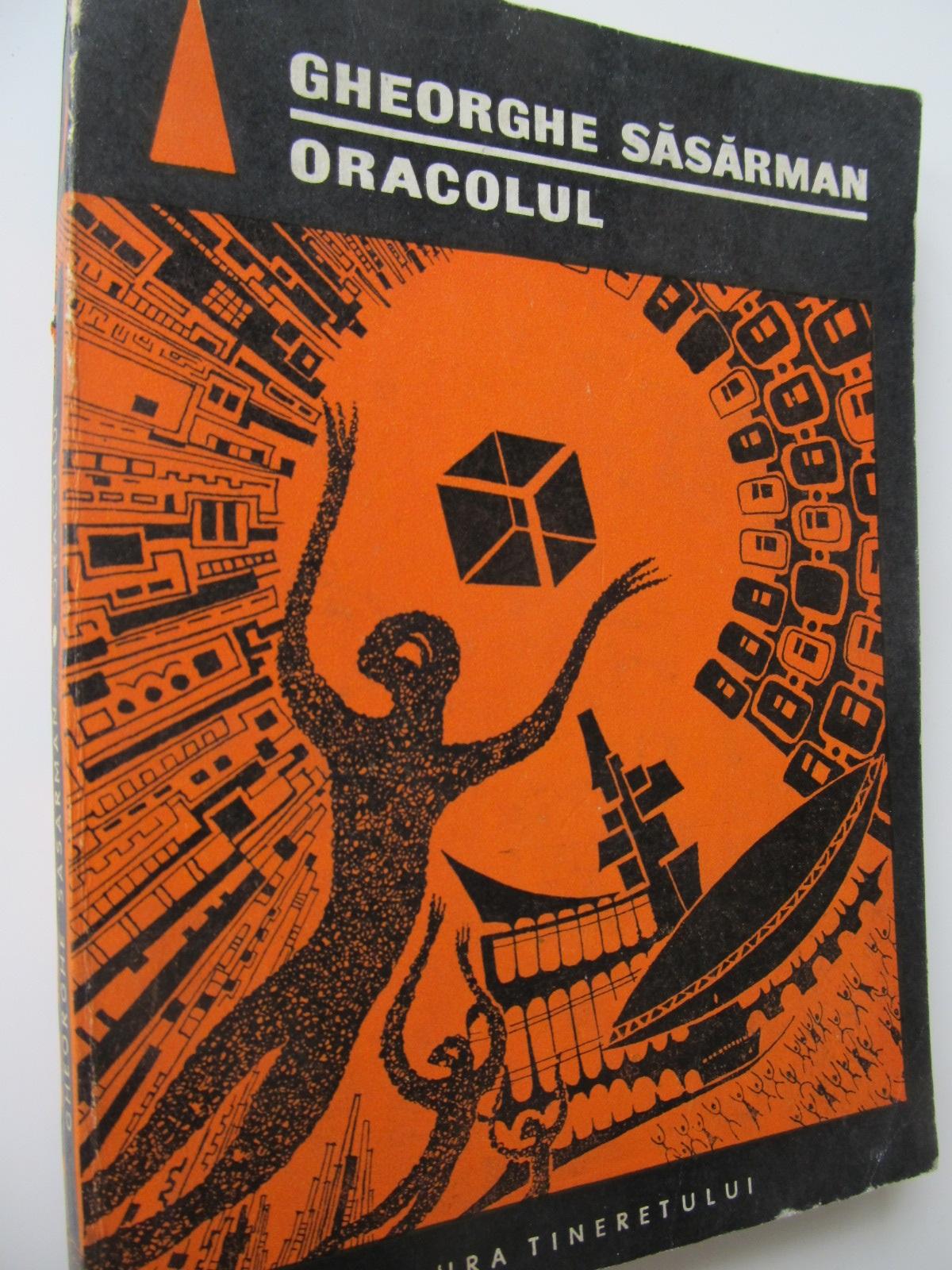 Oracolul - Gheorghe Sasarman | Detalii carte