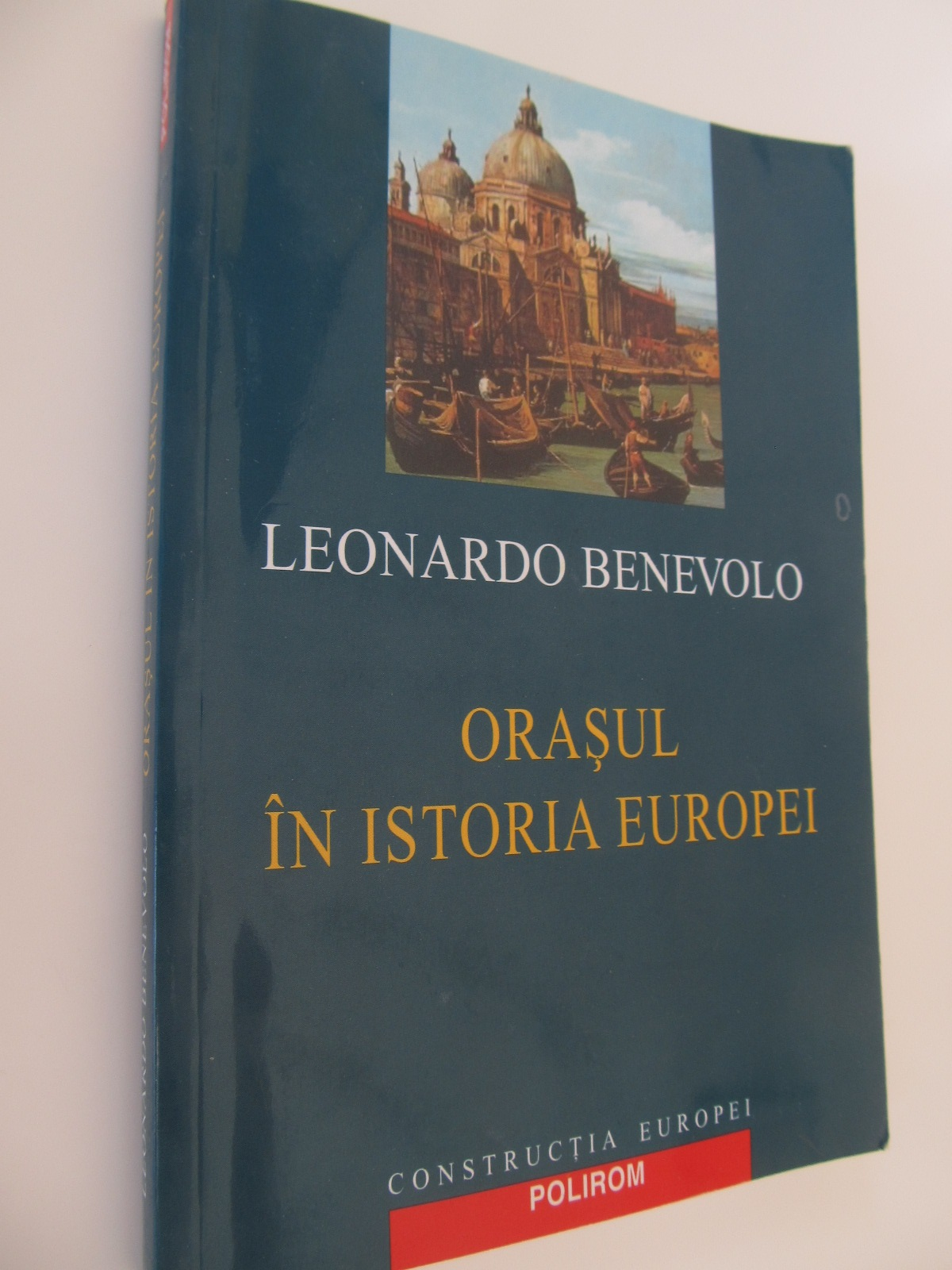 Orasul in istoria Europei - Leonardo Benevolo | Detalii carte