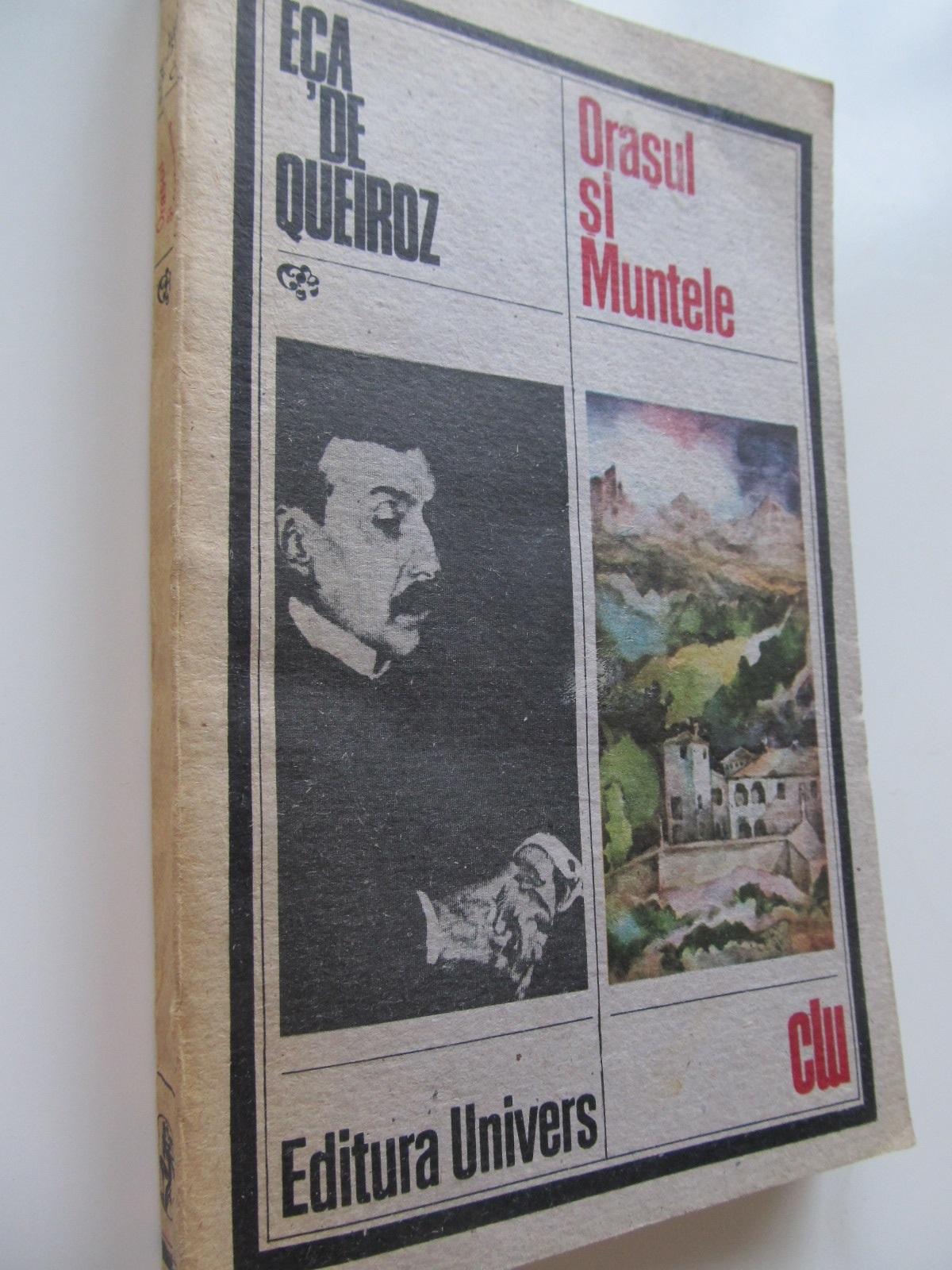 Orasul si Muntele - Eca de Queiroz | Detalii carte