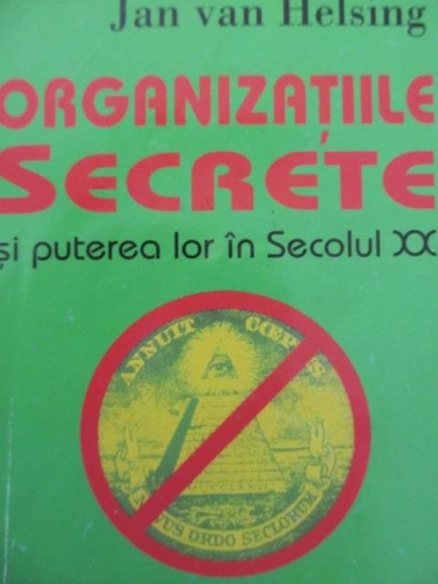 Organizatiile secrete si puterea lor in secolul XX - Jan Van Helsing | Detalii carte