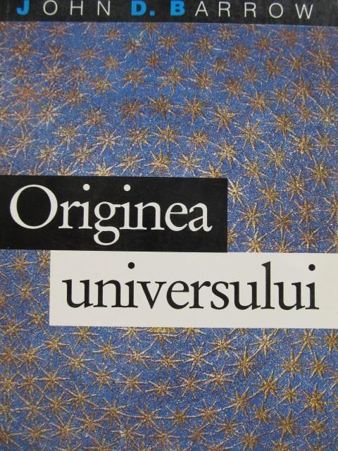Originea univesului - John D. Barrow | Detalii carte