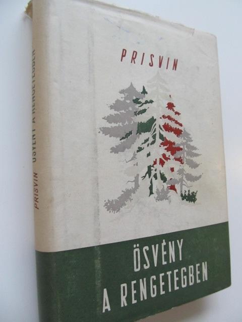 Osveny a rengetegben - Prisvin | Detalii carte