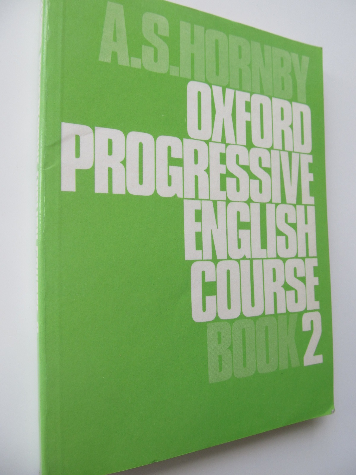 Oxford Progressive English Course 2 - A. S. Hornby | Detalii carte