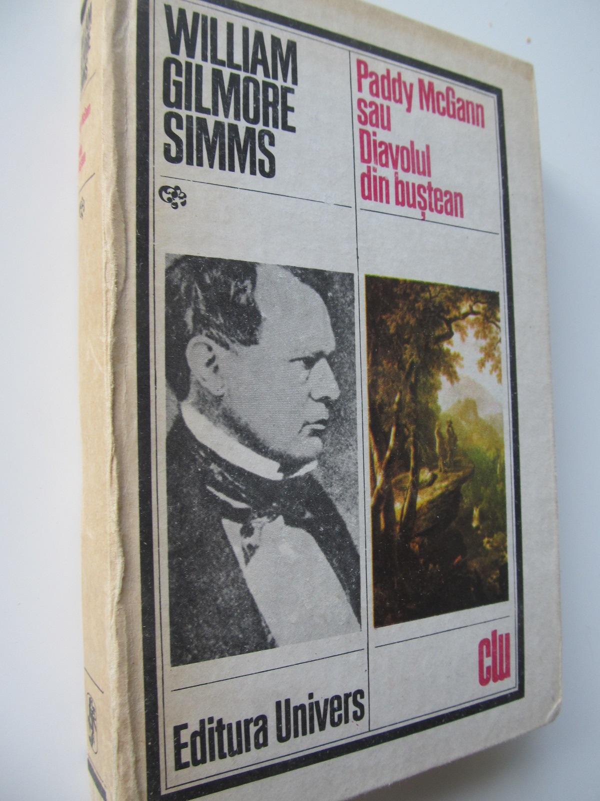 Paddy McGann sau diavolul din bustean - William Gilmore Simms | Detalii carte