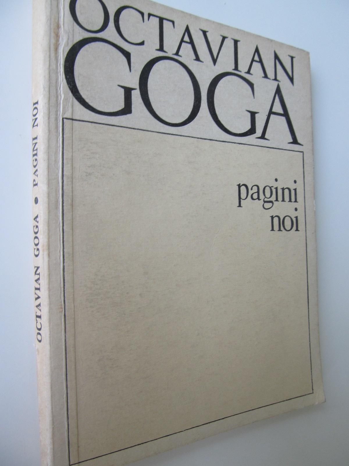 Pagini noi - Octavian Goga | Detalii carte