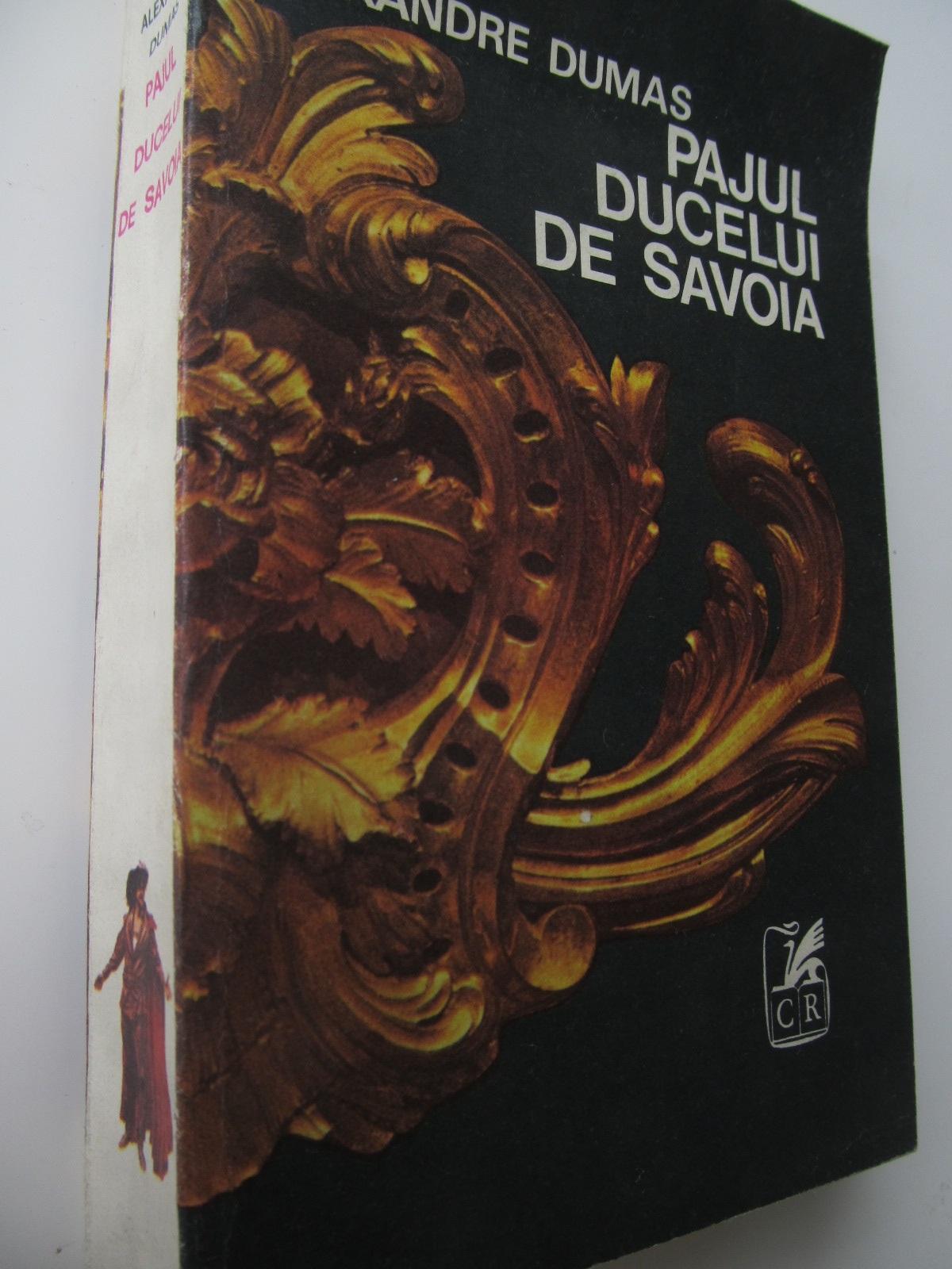 Pajul ducelui de Savoia - Alexandre Dumas | Detalii carte