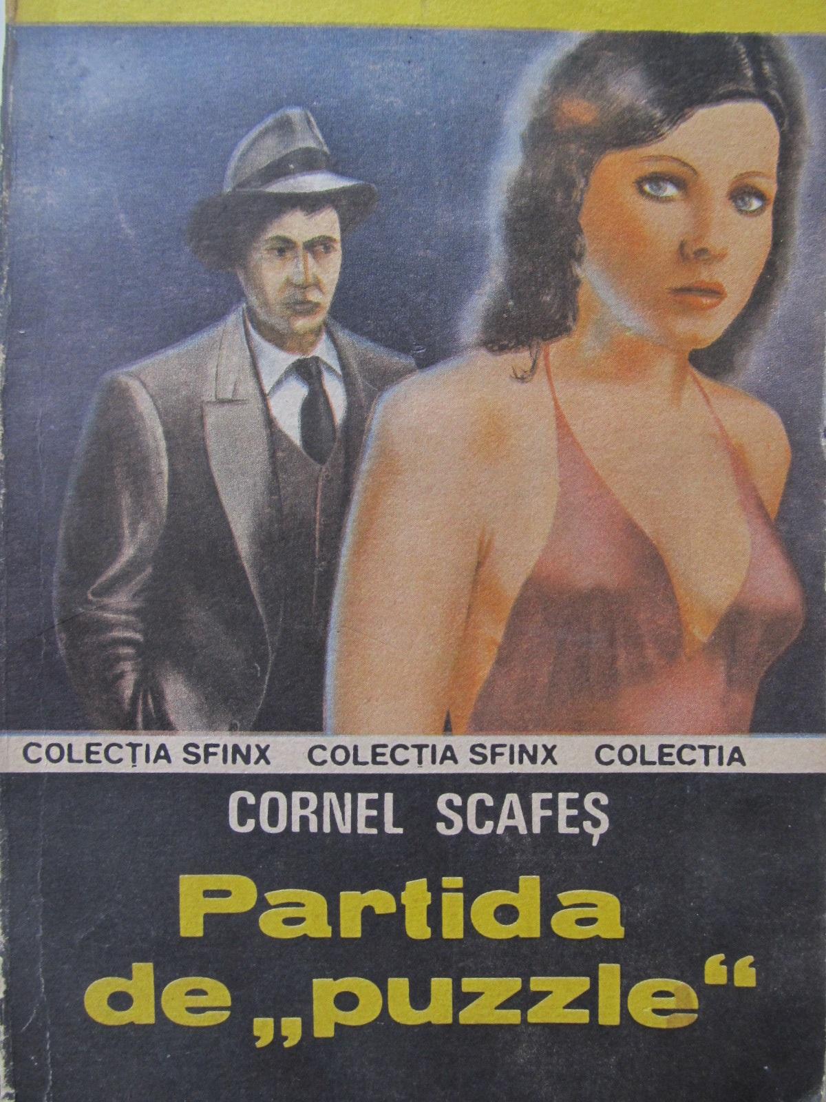 Partida de puzzle - Cornel Scafes | Detalii carte