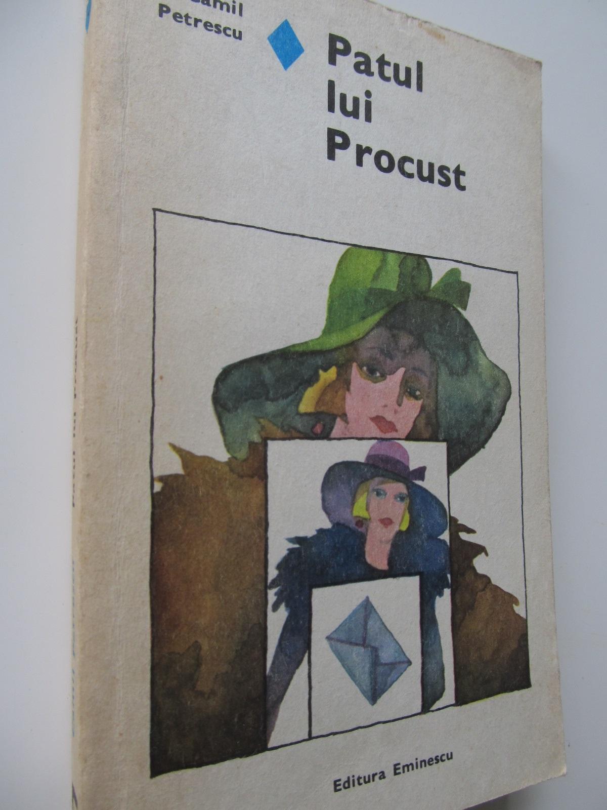 Patul lui Procust - Camil Petrescu | Detalii carte