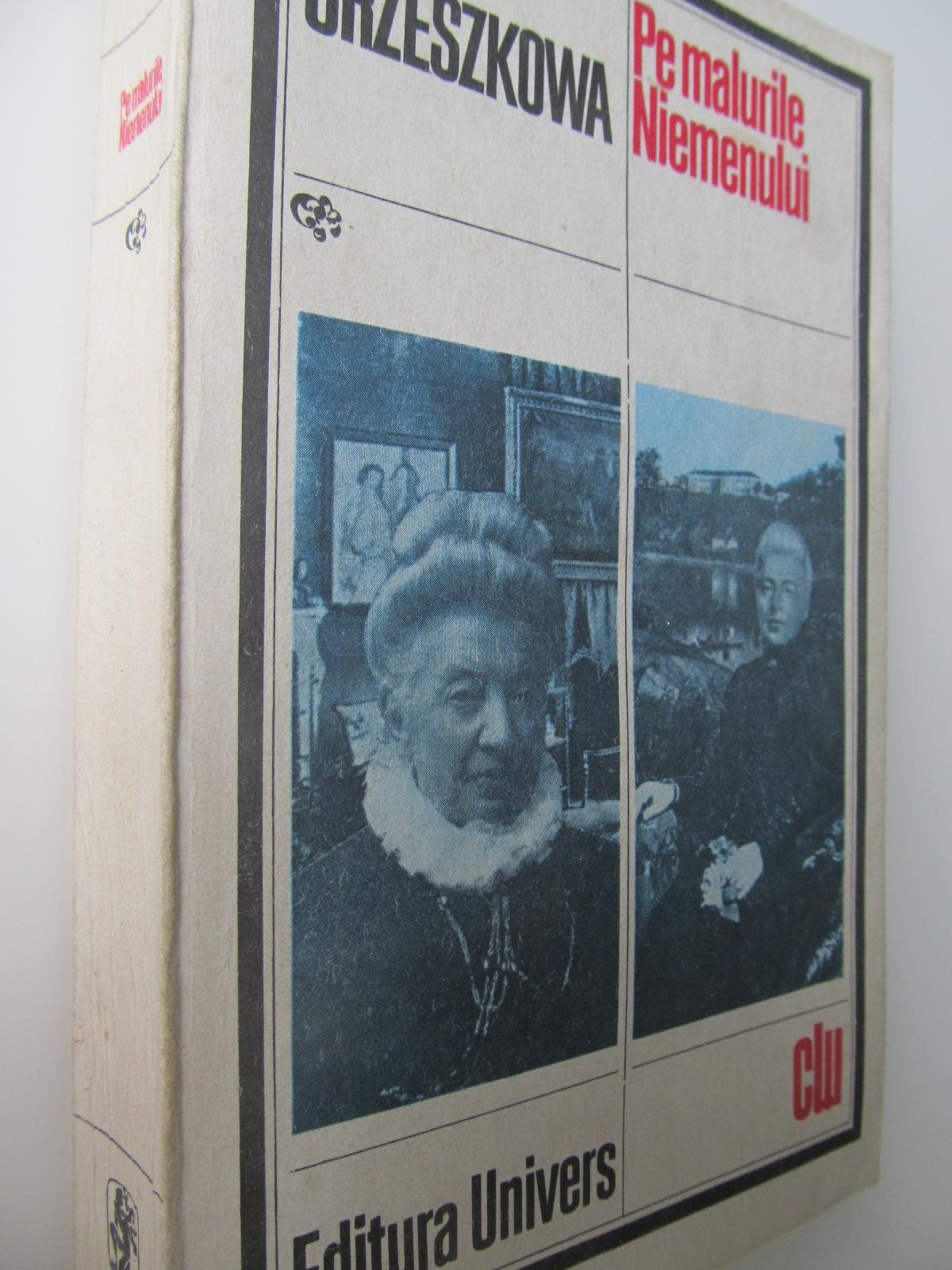 Pe malurile Niemenului - Eliza Orzeszkowa | Detalii carte