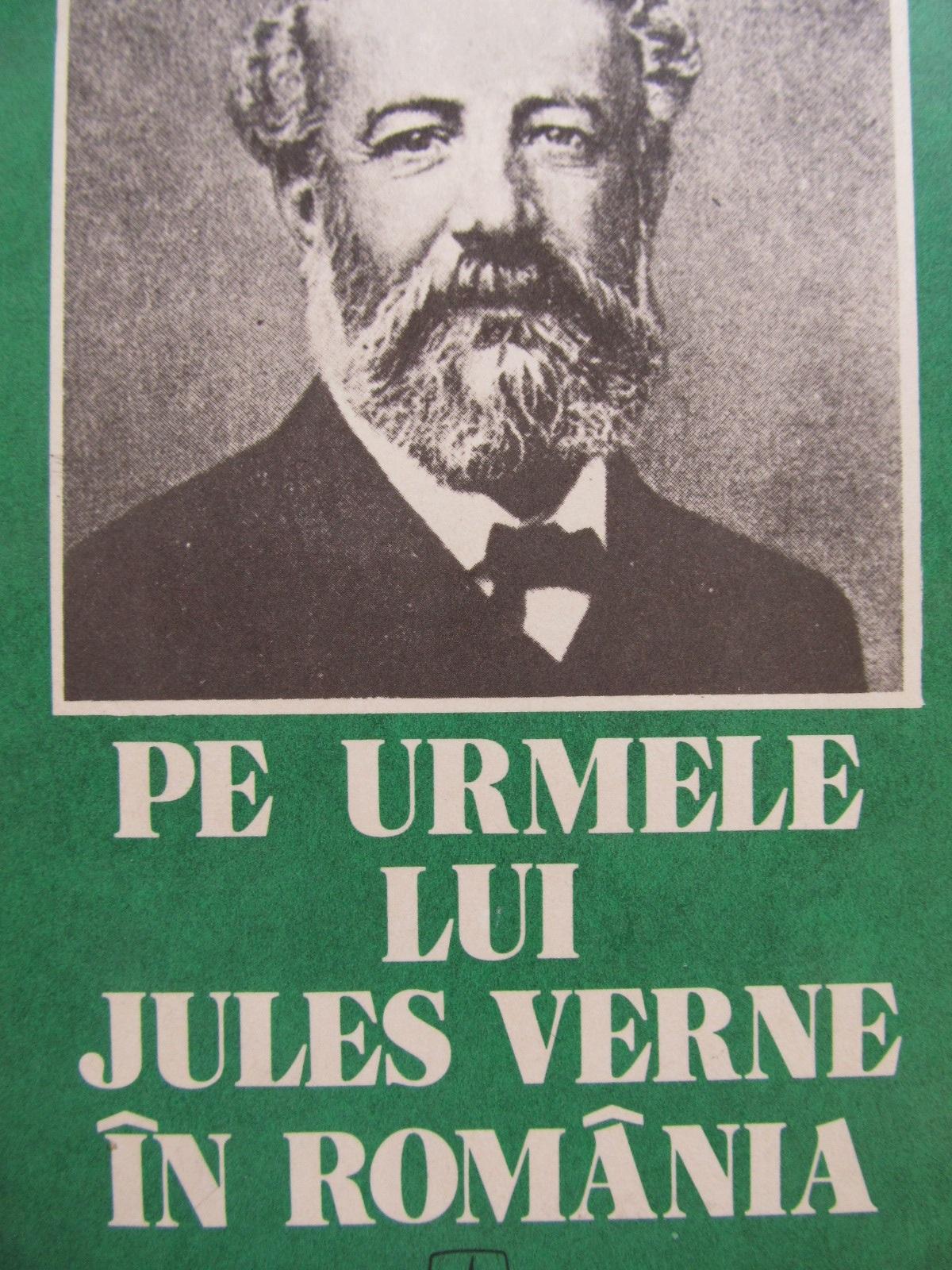 Pe urmele lui Jules Verne in Romania - Simion Saveanu | Detalii carte