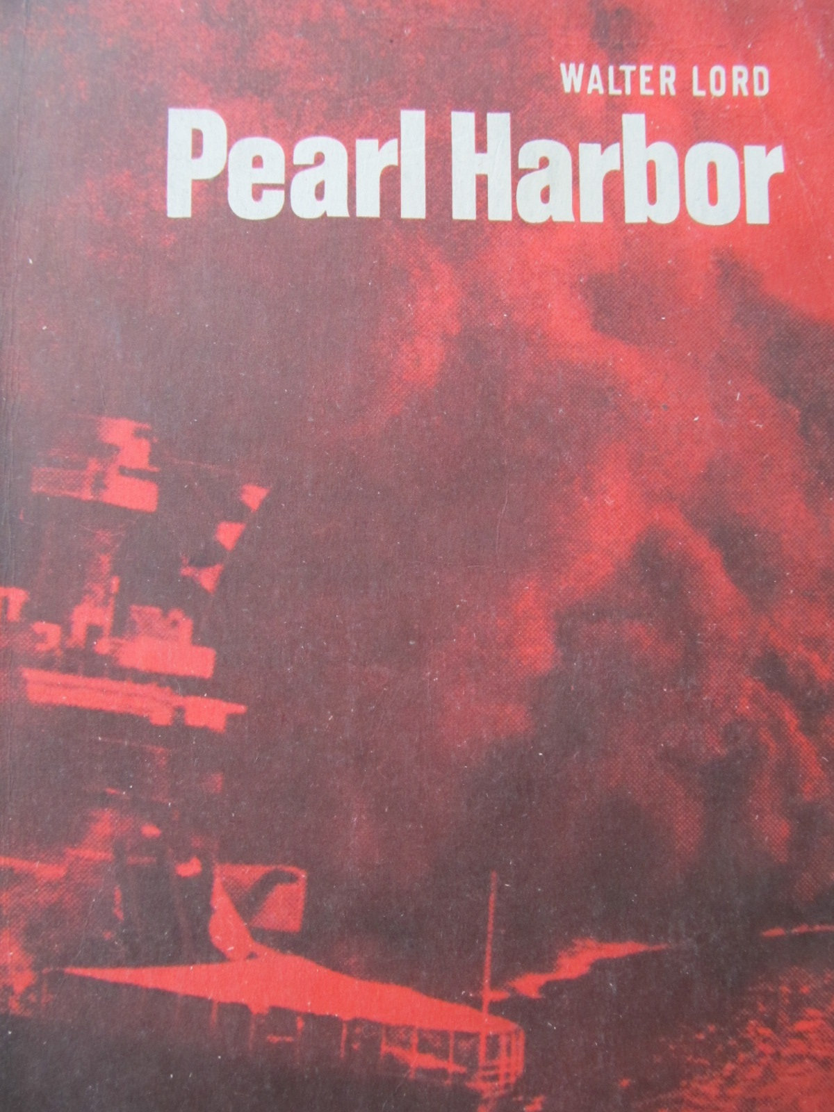 Carte Pearl Harbor - Walter Lord