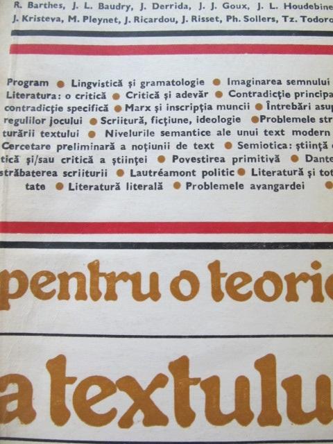 Pentru o teorie a textului - R. Barthes , J. L. Baudry , J. Derrida , ... | Detalii carte