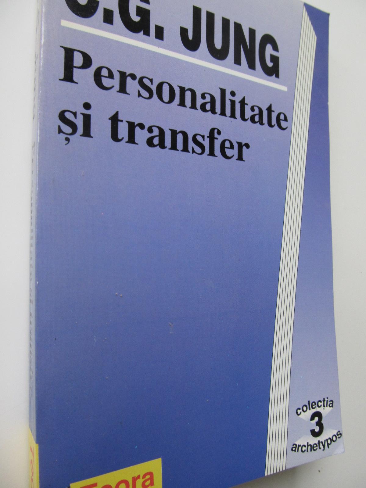 Personalitate si transfer - C. G. Jung | Detalii carte