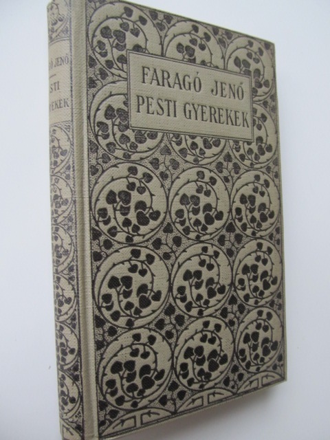 Pesti gyerekek - Farago Jeno | Detalii carte