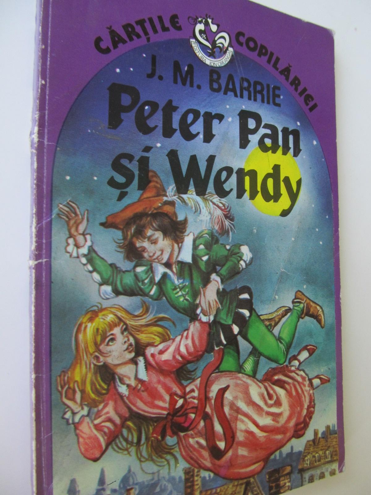 Carte Peter Pan si Wendy - J. M. Barrie