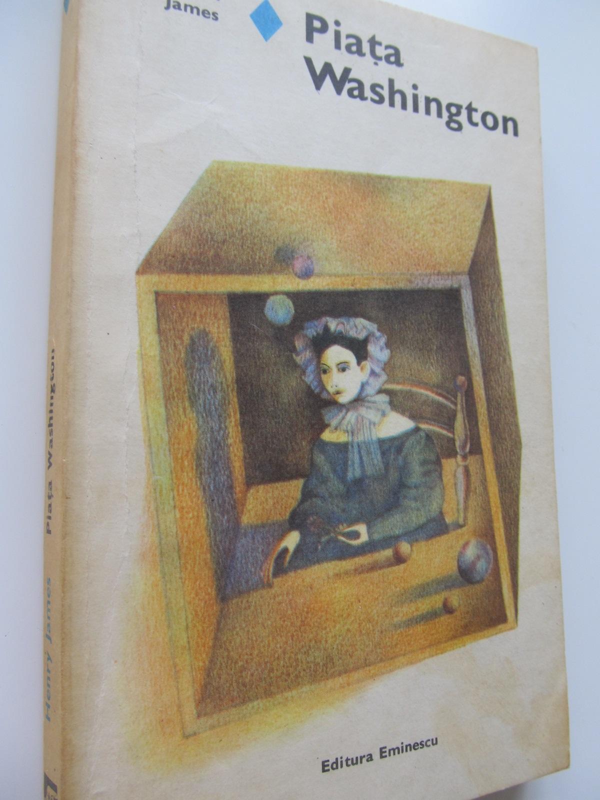 Piata Washington - Henry James | Detalii carte