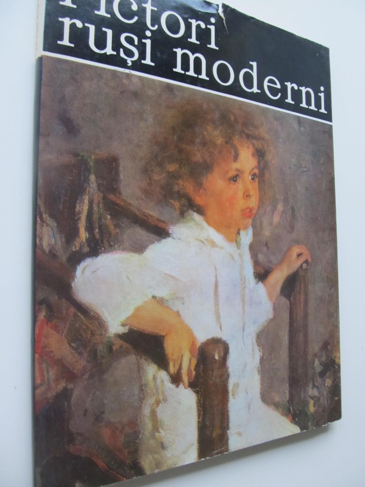 Carte Pictori rusi moderni (Album) - format foarte mare - Vasile Florea