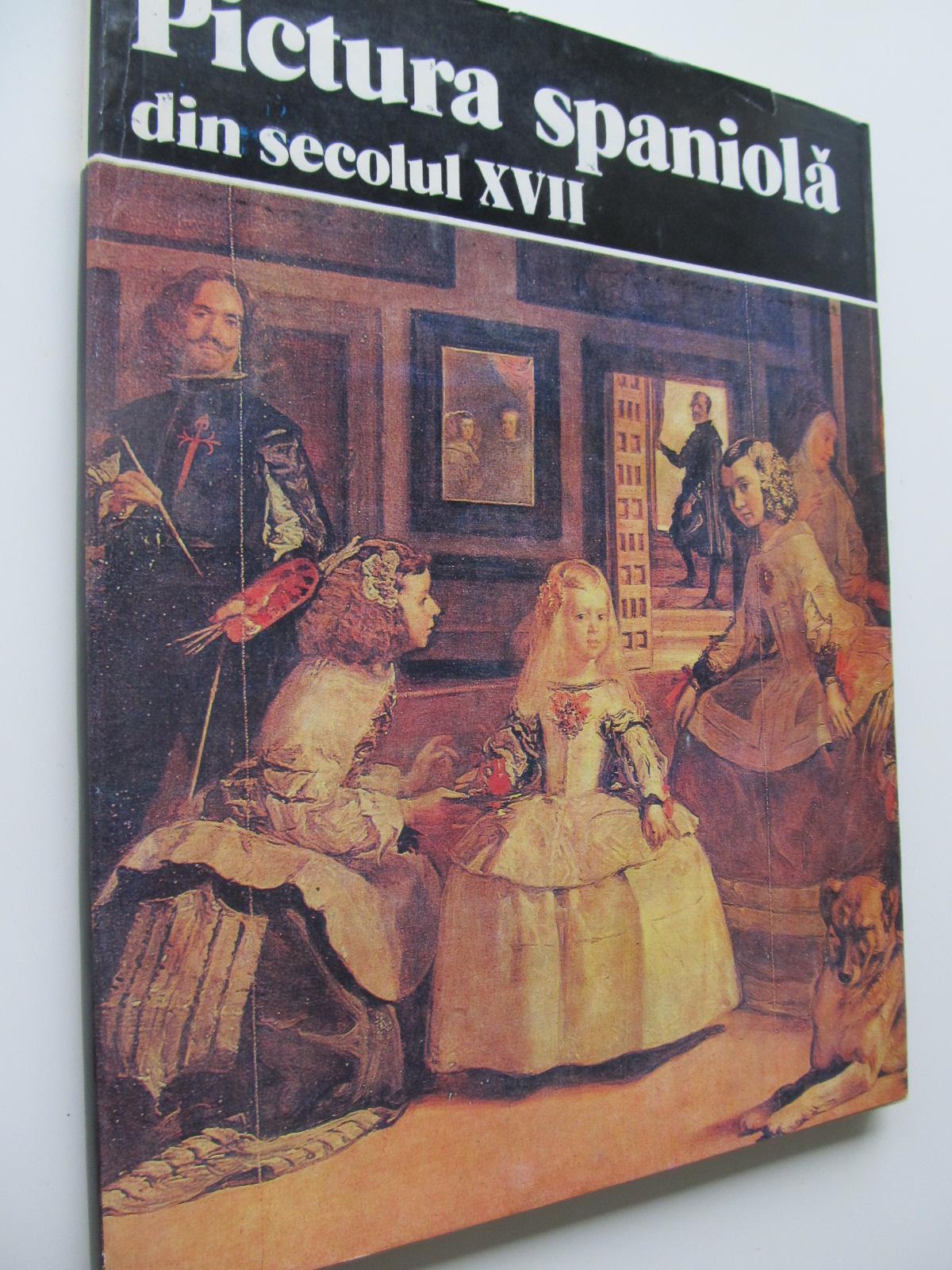 Pictura spaniola din secolul XVII (Album) - format foarte mare - Marina Preutu | Detalii carte