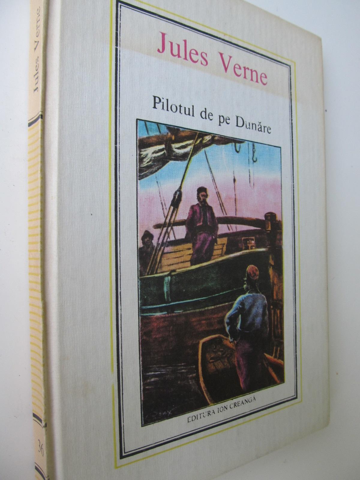 Pilotul de pe Dunare (36) - Jules Verne | Detalii carte