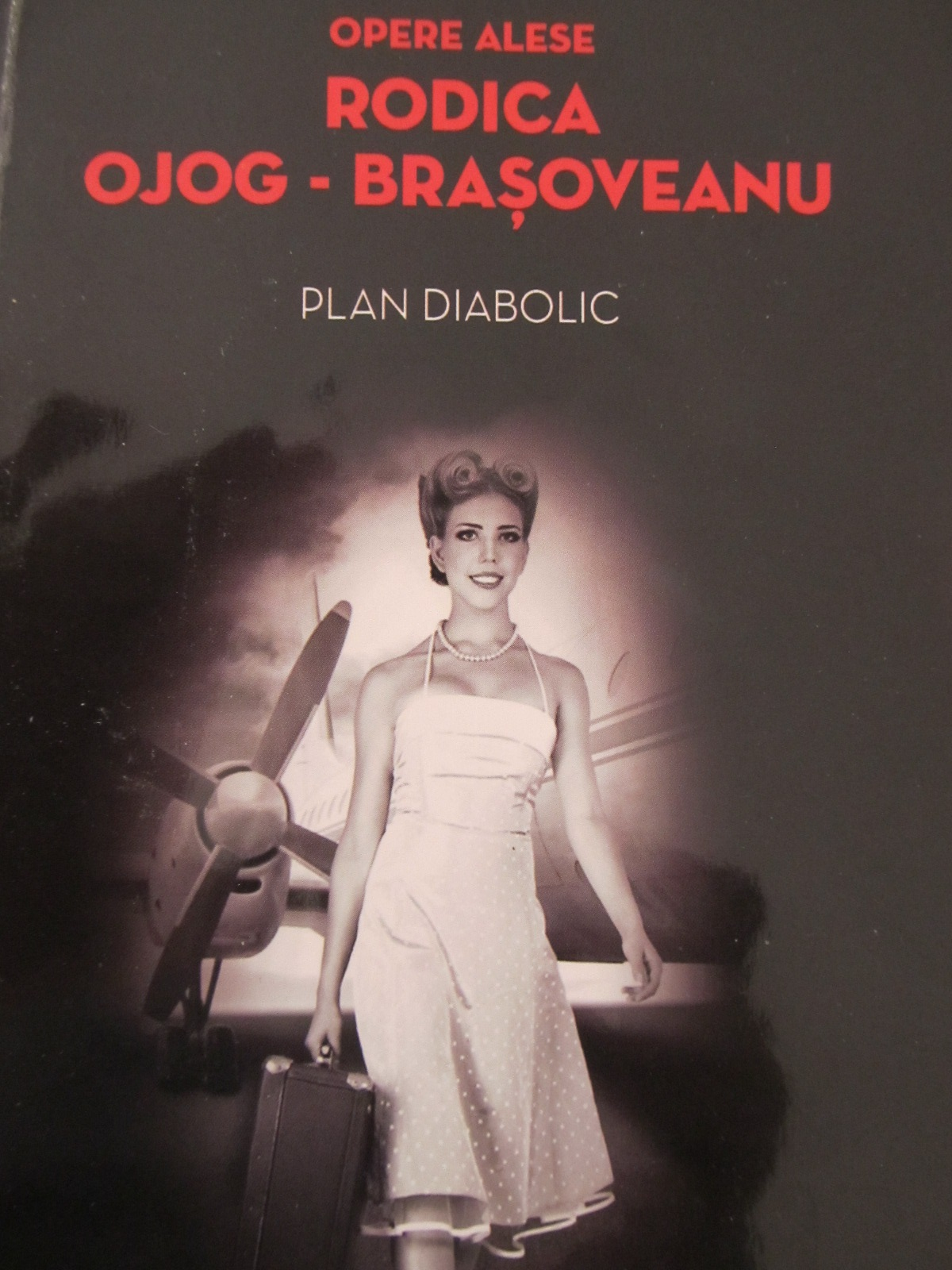Plan diabolic - Rodica Ojog Brasoveanu | Detalii carte