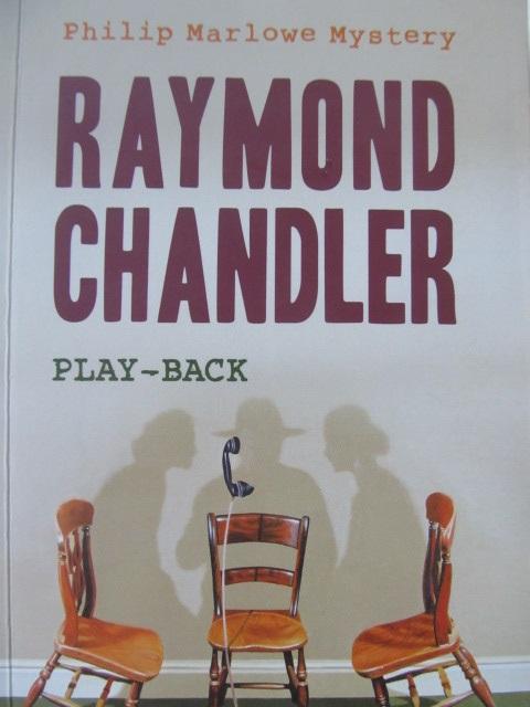 Play-back - Raymond Chandler | Detalii carte