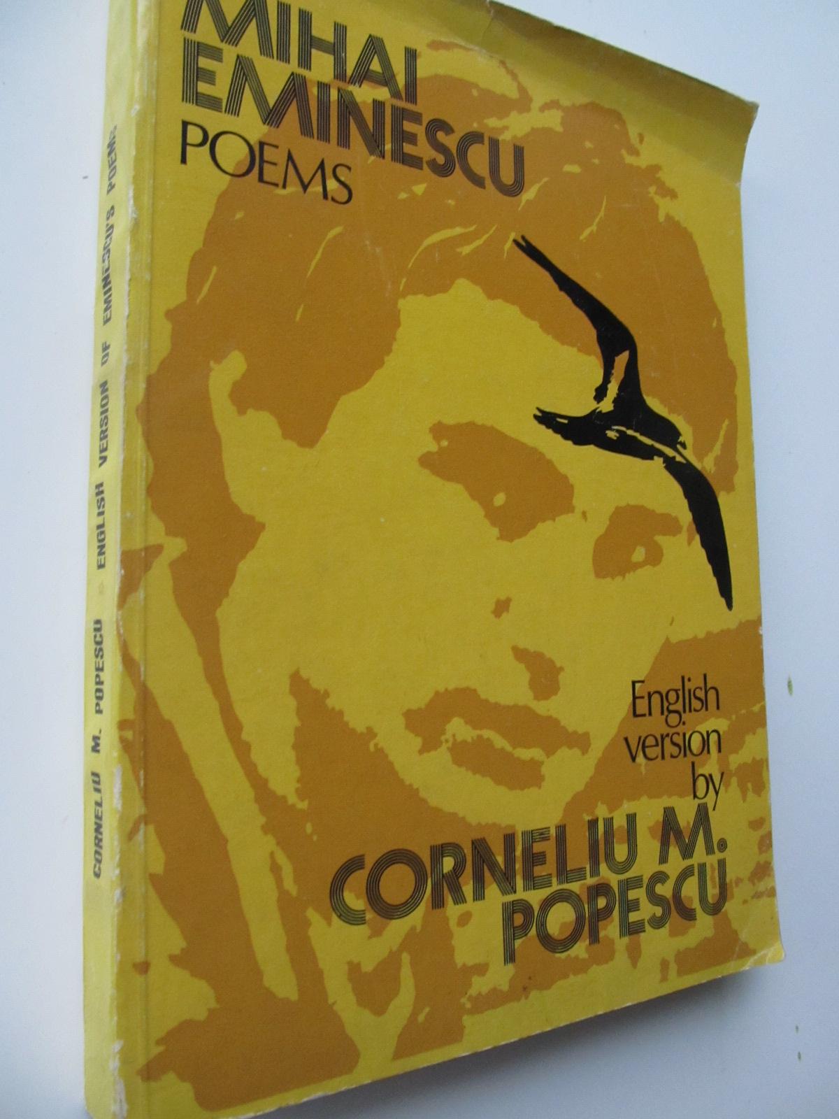 Poems (englis version by Corneliu M. Popescu) - Mihai Eminescu | Detalii carte