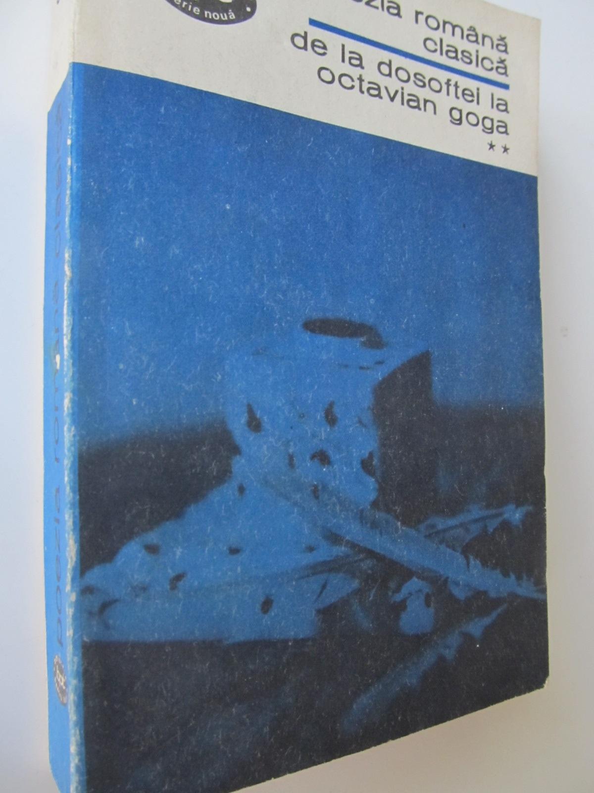 Carte Poezia romana claaica - De la Dosoftei la Octavian Goga (vol. 2) - ***