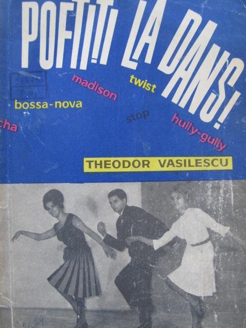 Poftiti la dans (dansuri clasice) [1] - Theodor Vasilescu | Detalii carte
